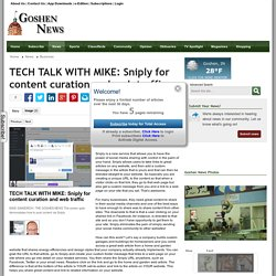 TECH TALK WITH MIKE: Sniply for content curation and web traffic - Goshen News: Business