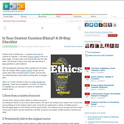 Is Your Content Curation Ethical? A 10-Step Checklist