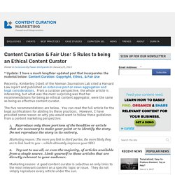 Content Curation & Fair Use: 5 Rules to being an Ethical Content Curator