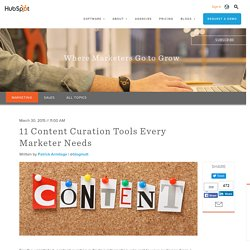 12 Content Curation Tools Every Marketer Needs