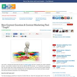 "New Content Curation & Content Marketing Tool ""TrapIt"""