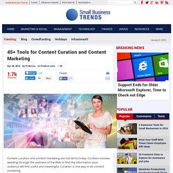 50+ Tools for Content Curation and Content Marketing