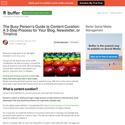 The Busy Person's Guide to Content Curation : A 3-Step Process