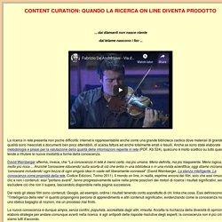 CONTENT CURATION: QUANDO LA RICERCA ON LINE DIVENTA PRODOTTO - F. Torcellan