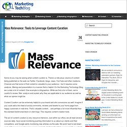 Content Curation Tools from Mass Relevance