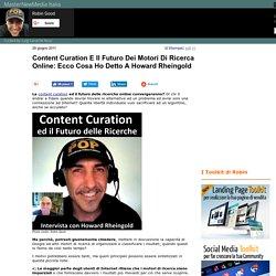 Il Robin Good: Content Curation e Futuro Motori Ricerca: Howard Rheingold