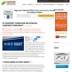 Is Content Curation an Ethical Content Strategy?