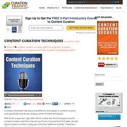 Content Curation Techniques