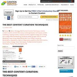 The Best Content Curation Techniques