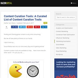 Content Curation Tools: A Curated List of Content Curation Tools