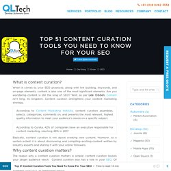 Top 51 Content Curation Tools You Need To Know For Your SEO - QL Tech