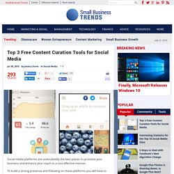 Top 3 Free Content Curation Tools for Social Media