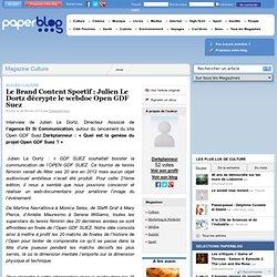 Le Brand Content Sportif : Julien Le Dortz décrypte le webdoc Open GDF Suez