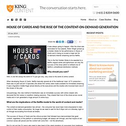 House of Cards and the rise of the content-on-demand generation