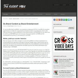 Du Brand Content au Brand Entertainment