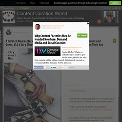 Why Content Factories May Be Headed Nowhere: Demand Media and Social Curation
