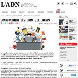 Brand Content : des formats détonants - Tribune d'expert