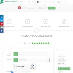 Content Idea Generator - Get your Content Inspiration! - SEO Review Tools