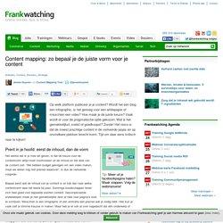 Content mapping: zo bepaal je de juiste vorm voor je content