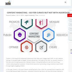 Content Marketing - GO for Curate but not with Aggregate