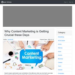 Why Content Marketing is Getting Crucial these Days