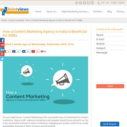 How a Content Marketing Agency in India is Beneficial for SMBs