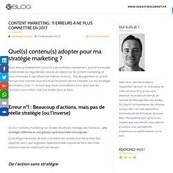Content marketing : 11 erreurs à ne plus commettre en 2017