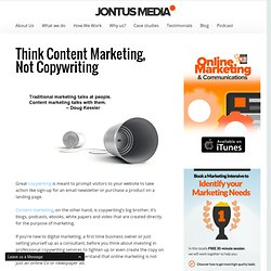 Think Content Marketing, Not Copywriting