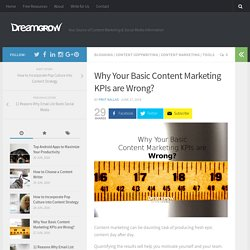 Why Your Basic Content Marketing KPIs are Wrong? - DreamGrow
