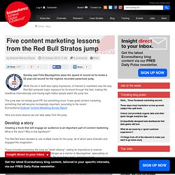 Five content marketing lessons from the Red Bull Stratos jump