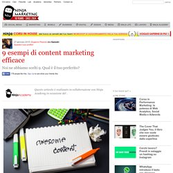 9 esempi di content marketing efficace