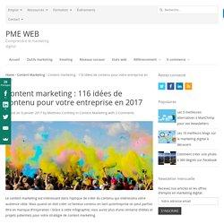 Content marketing : 116 idées de contenu pour votre entreprise en 2017