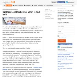 B2B Content Marketing: What is and isn't