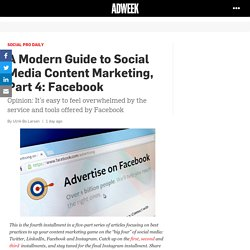 A Modern Guide to Social Media Content Marketing, Part 4: Facebook – Adweek