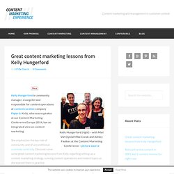 Great content marketing lessons from Kelly Hungerford