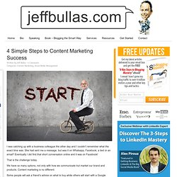 4 Simple Steps to Content Marketing Success
