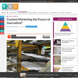 Content Marketing the Future of Journalism?