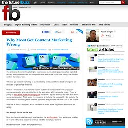 Content Marketing: Why Most Get It Wrong