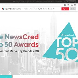 50 Best Content Marketing Brands of 2018 – The NewsCred Top 50