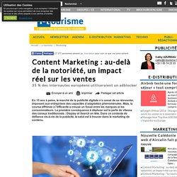 Content Marketing : au-delà de la notoriété, un impact réel sur les ventes