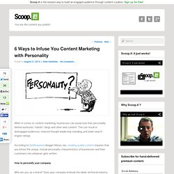 6 Ways to Infuse You Content Marketing with Personality