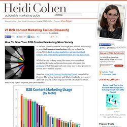 27 B2B Content Marketing Tactics [Research] - Heidi Cohen