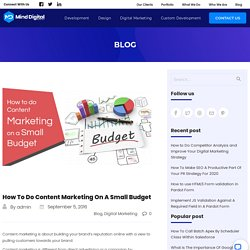 How To Do Content Marketing On A Small Budget