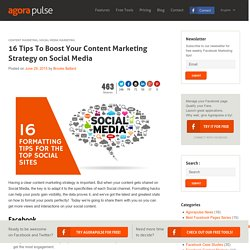 16 Tips To Boost Your Content Marketing Strategy on Social Media