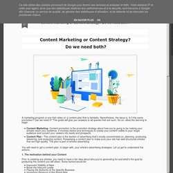 Content Marketing or Content Strategy? Do we need both?