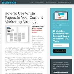 How To Use White Papers In Your Content Marketing Strategy