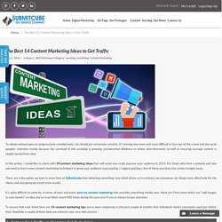Best 14 Content Marketing Ideas to Get Traffic - Submitcube