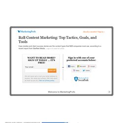 B2B Content Marketing: Top Tactics, Goals, and Tools