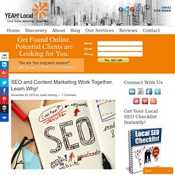 SEO and Content Marketing Work Together. Learn Why!