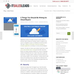 Content Marketing Hacks: 5 Things You Should Be Writing for Cloud Buyers